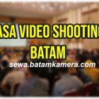 Jasa Video Shooting Batam