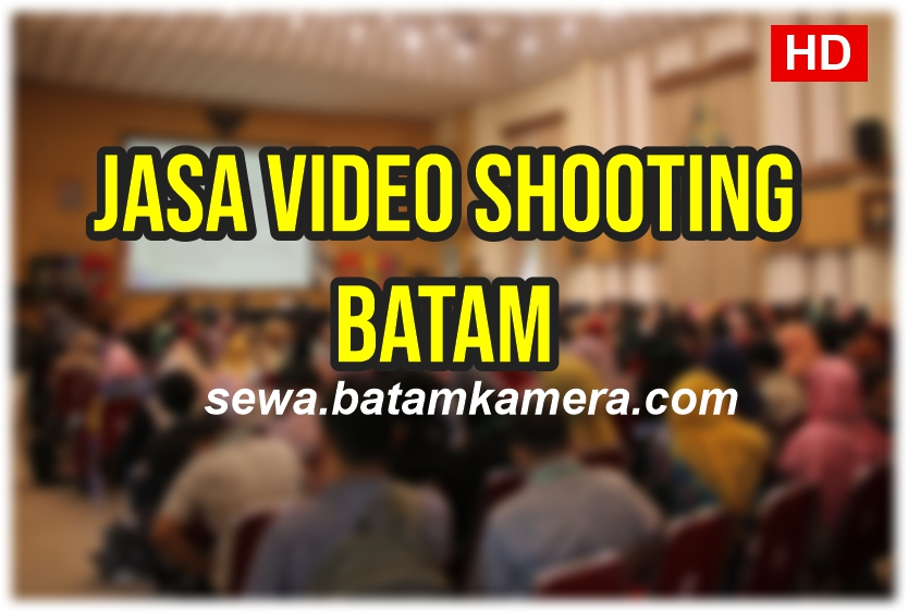 Jasa Video Shooting Batam